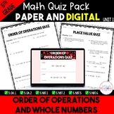 Order of Operations and Whole Numbers Quizzes *5th* {Unit 1}