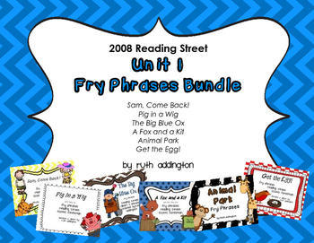 Unit 1 First Grade Fry Phrases Bundle    Reading Street *2008 Version