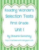 Unit 1 First Grade Reading Selection Tests- McGraw Hill's Reading Wonders