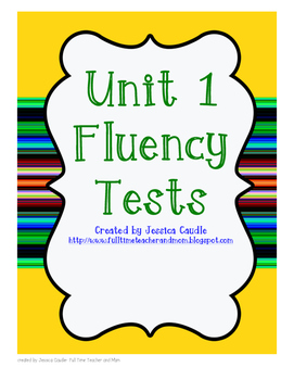 Unit 1 Fluency Tests- first grade