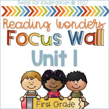 Unit 1 Focus Wall {1st Grade Reading Wonders}