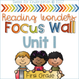 Unit 1 First Grade Focus Wall for Reading Wonders