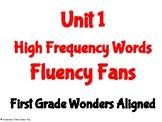 Unit 1 High Frequency Words Fluency Fans- First Grade Wond