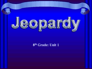 Unit 1 Jeopardy Game