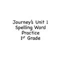 Unit 1 Journey's Spelling Words Practice