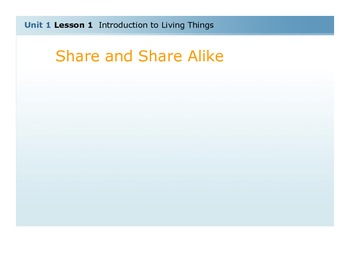 Unit 1 Lesson 1 Introduction to Living Things