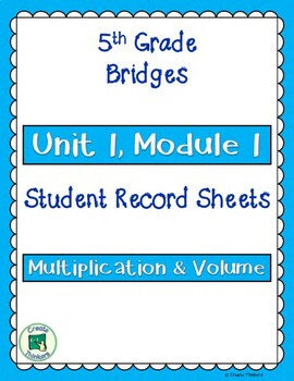 Unit 1, Module 1 Student Record Sheets