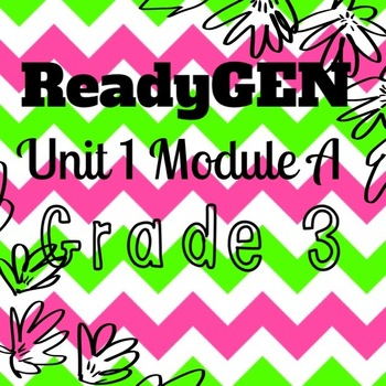 Unit 1 Module A ReadyGEN Lessons Grade 3