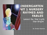 Unit 1 Nursery Rhymes and Fables  Lesson 6A and 6B