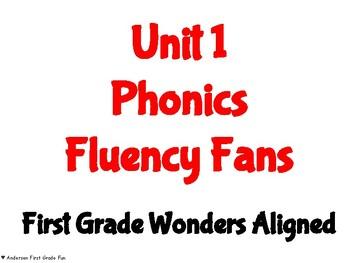 Unit 1 Phonics Fluency Fans- Wonders