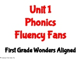 Unit 1 Phonics Fluency Fans- First Grade Wonders Aligned