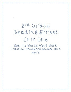 Unit 1 Reading Street Word Work / Spelling List, Activities, and MORE!