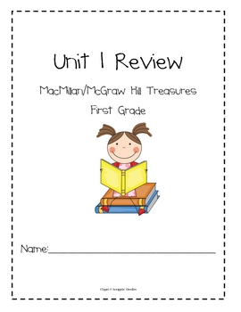 Unit 1 Review Packet for Macmillan/McGraw-Hill Treasures, First Grade