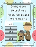 Unit 1: Sight Word Detectives - a, see, I, and