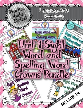 Journeys Unit 1 Sight Word and Spelling Word Crowns Bundle Editable