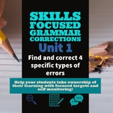 Unit 1 - Skills Focused Grammar Corrections Lesson w/ Self-Monitoring 7-12