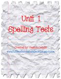 Unit 1 Spelling Tests