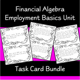 Financial Algebra - Unit 1 (Employment Basics) Task Card Bundle