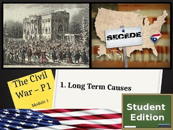 Unit 1 - The Civil War and Reconstruction - Lesson 1.1 - STUDENT EDITION