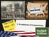 Unit 1 - The Civil War and Reconstruction - Lesson 1.2 -