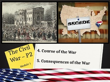Unit 1 - The Civil War and Reconstruction - Lesson 1.4-1.5: Course & Effects