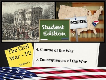 Unit 1 - The Civil War and Reconstruction - Lesson 1.4-1.5: STUDENT EDITION