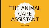 Unit 1 Vet Care Assistant Lesson 1