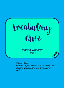 Unit 1 Vocabulary Quiz -Reading Wonders