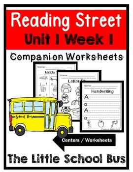 Unit 1 Week 1 Kindergarten Centers. The Little School Bus. Reading Street.