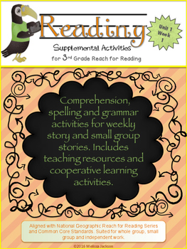 3rd Grade National Geographic Reach for Reading (Unit 1 We