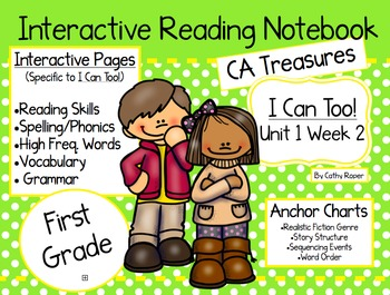 CA Treasures • I Can Too • Interactive Notebook • Unit 1 Week 2