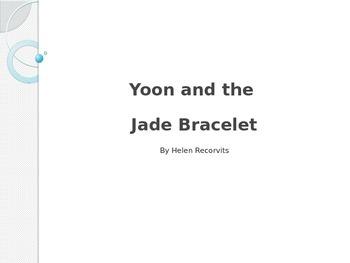 Unit 1, Week 2 Reading Wonder Vocabulary (Yoon & the Jade Bracelet)