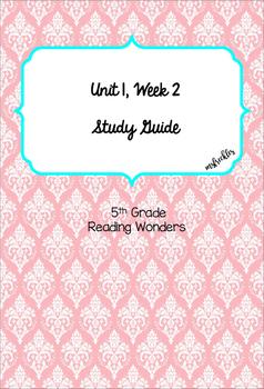 Unit 1 Week 2 Study Guide- Reading Wonders