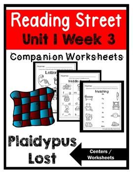 Unit 1 Week 3. Kindergarten Centers. Plaidypus Lost. Reading Street.