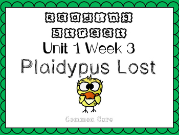 Unit 1 Week 3 Kindergarten Reading Street PowerPoint. Plaidypus Lost!