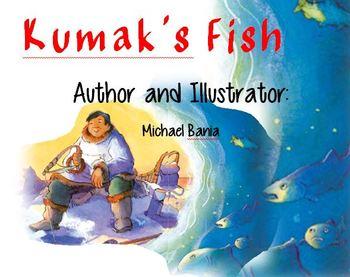 Unit 1 Week 3 Reading Street Focus Wall: Kumak's Fish