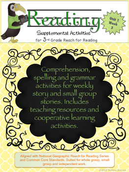 3rd Grade National Geographic Reach for Reading (Unit 1 Week 3 Supplement)