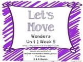 Wonders: Unit 1 Week 5 (S Blends/R Blends)