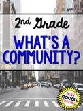2nd Grade What's a Community? Social Studies Distance Learning Google Classroom