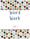 Unit 1 Word Work