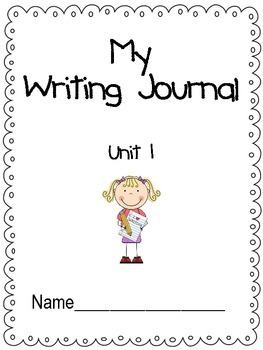 Unit 1 Writing Journal Prompts Macmillan/McGraw-Hill Treasures First Grade