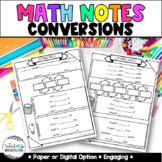 Unit 10- Guided Math Notes Converting Customary & Metric M
