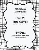 Unit 10 - Data Analysis - Activities - 6th Grade Math TEKS