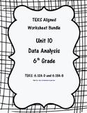 Unit 10 - Data Analysis - Worksheets - 6th Grade Math TEKS