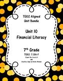 Unit 10 - Financial Literacy - Activities - 7th Grade Math TEKS