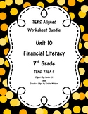 Unit 10 - Financial Literacy - Worksheets - 7th Grade Math TEKS