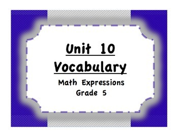 Unit 10 Patterns/Transformations Vocabulary (Math Expressions, Grade 5)
