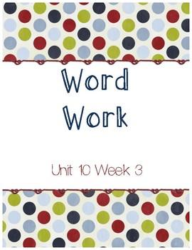 Unit 10 Week 3 Word Work