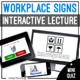 Unit 10 Workplace Signs - Digital Interactive Lecture
