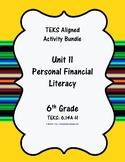 Unit 11 - Financial Literacy - Activities - 6th Grade Math TEKS